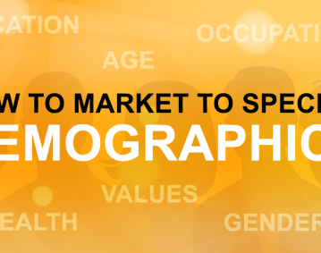 How To Market To Specific Demographics